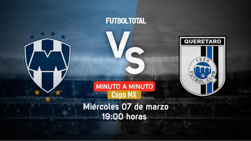 Monterrey vs Querétaro | Copa MX | EN VIVO: Minuto a minuto
