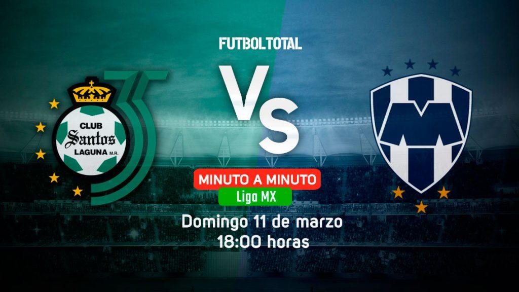 Santos Laguna vs Monterrey | Clausura 2018 | EN VIVO: Minuto a minuto