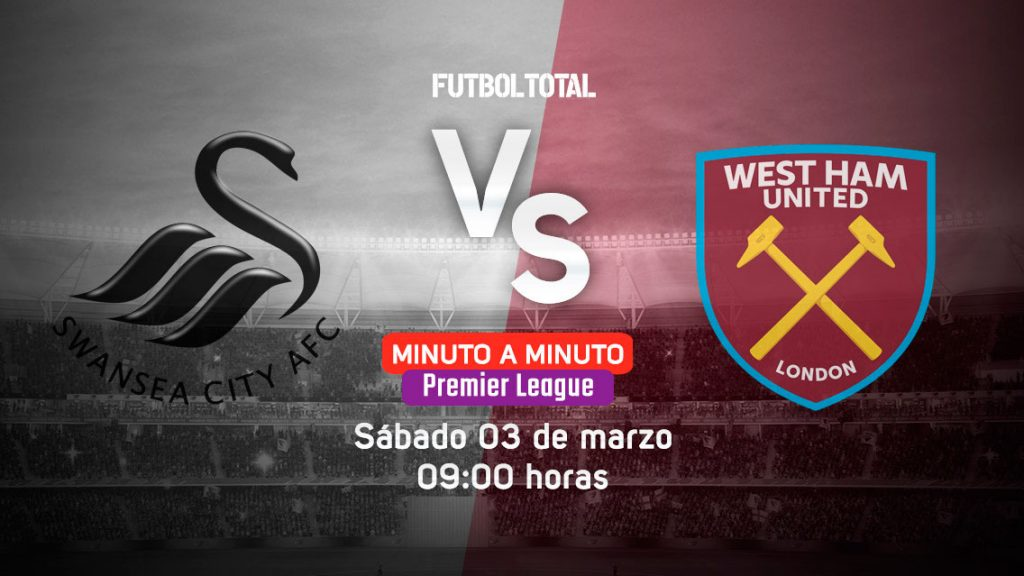 Swansea City vs West Ham United   Premier League   EN VIVO: Minuto a minuto