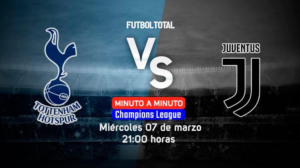 Tottenham Hotspur vs Juventus   Champions League   EN VIVO: Minuto a minuto